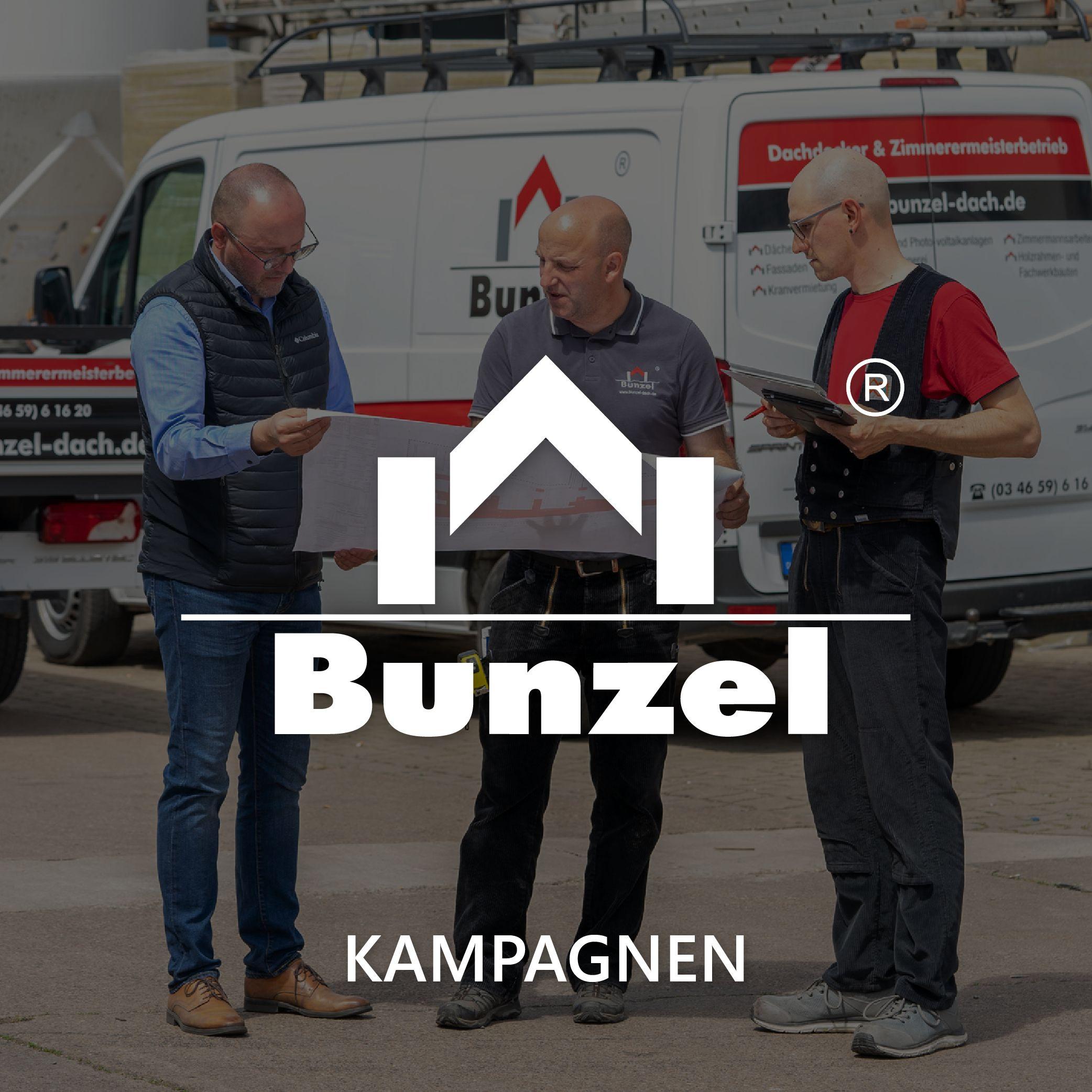 Dachdeckerei Bunzel Kampagne
